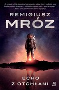 Echo z otchłani Remigiusz Mróz - ebook epub, mobi