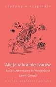 Alicja w Krainie Czarów. Alice's Adventures in Wonderland Lewis Carroll - ebook epub, mobi