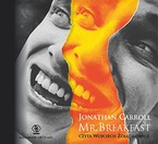 Mr. Breakfast Jonathan Carroll - audiobook mp3