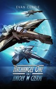 Archangel One. Tom 1 Evan Currie - ebook epub, mobi