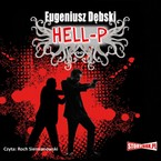 Hell-P Eugeniusz Dębski - audiobook mp3