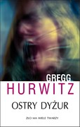 Ostry dyżur Gregg Hurwitz - ebook mobi, epub