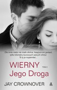 Wierny. Tom 2 Jay Crownover - ebook mobi, epub