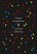 Fizyka smutku Georgi Gospodinow - ebook mobi, epub