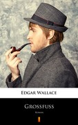 Grossfuss Edgar Wallace - ebook epub, mobi