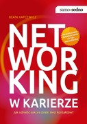 Networking w karierze Beata Kapcewicz - ebook mobi, epub