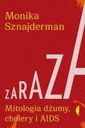 Zaraza Monika Sznajderman - ebook epub, mobi