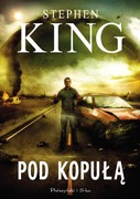 Pod kopułą Stephen King - ebook epub, mobi