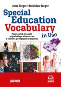 Special Education Vocabulary in use. Język angielski – poziom B2–C1 Bronisław Treger - ebook mobi, epub