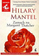 Zamach na Margaret Thatcher Hilary Mantel - audiobook mp3