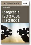 Integracja ISO 27001 i ISO 9001 Michał Borucki - ebook pdf