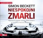 Niespokojni zmarli Simon Beckett - audiobook mp3