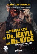 The Strange Case of Dr. Jekyll and Mr. Hyde. Doktor Jekyll i Pan Hyde w wersji do nauki angielskiego Robert Louis Stevenson - audiobook mp3
