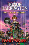 Honor Harrington: Nie tylko honor David Weber - ebook epub, mobi
