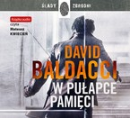 W pułapce pamięci David Baldacci - audiobook mp3