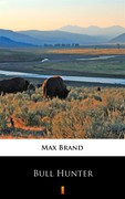Bull Hunter Max Brand - ebook epub, mobi