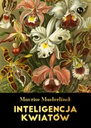 Inteligencja kwiatów Maurice Maeterlinck - ebook epub, mobi