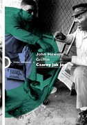 Czarny jak ja John Howard Griffin - ebook mobi, epub
