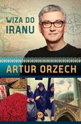 Wiza do Iranu Artur Orzech - ebook mobi, epub