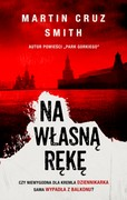 Na własną rękę Martin Cruz Smith - ebook mobi, epub