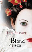 Blond gejsza Jina Bacarr - ebook epub, mobi