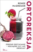 Ortoreksja Renee McGregor - ebook epub, mobi