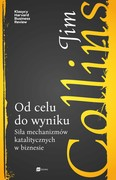 Od celu do wyniku Jim Collins - ebook epub, mobi
