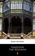Sanditon. The Watsons Jane Austen - ebook mobi, epub