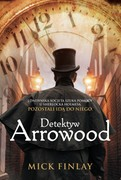 Detektyw Arrowood Mick Finlay - ebook mobi, epub