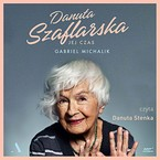 Danuta Szaflarska Gabriel Michalik - audiobook mp3