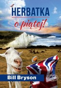 Herbatka o piątej! Bill Bryson - ebook epub, mobi