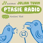 Ptasie radio Julian Tuwim - audiobook mp3