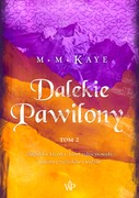 Dalekie Pawilony. Tom 2 M.M. Kaye - ebook epub, mobi