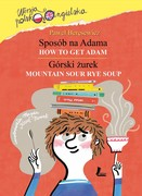 Sposób na Adama. Górski żurek (How to get Adam. Mountain sour rye soup) Paweł Beręsewicz - ebook epub, mobi