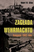 Zagłada Wehrmachtu Robert M. Citino - ebook epub, mobi
