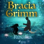Rusałka  bracia Grimm - audiobook mp3