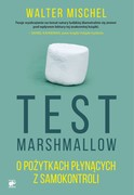 Test Marshmallow Walter Mischel - ebook mobi, epub