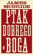 Ptak dobrego Boga James McBride - ebook epub, mobi