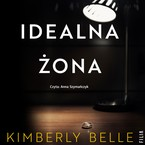 Idealna żona Belle Kimberly - audiobook mp3
