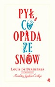 Pył, co opada ze snów Louis de Bernières - ebook epub, mobi