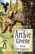 Archie Greene i Klub Alchemików D. D. Everest - ebook epub, mobi
