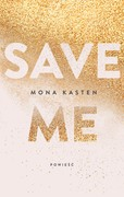 Save me Mona Kasten - ebook mobi, epub