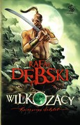 Wilkozacy. Tom 3 Rafał Dębski - ebook mobi, epub