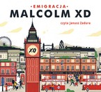 Emigracja Malcolm XD - audiobook mp3