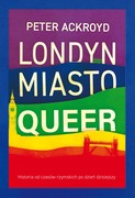Londyn: Miasto queer Peter Ackroyd - ebook epub, mobi
