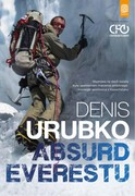Absurd Everestu Denis Urubko - ebook pdf, epub, mobi