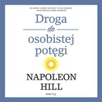 Droga do osobistej potęgi Napoleon Hill - audiobook mp3