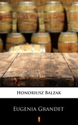 Eugenia Grandet Honoriusz Balzak - ebook mobi, epub