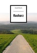 Kucharz Kamil Brach - ebook mobi, epub