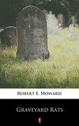 Graveyard Rats Robert E. Howard - ebook epub, mobi